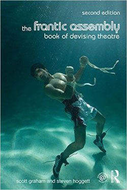 The Frantic Assembly Book of Devising