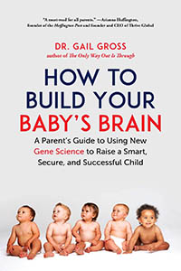 How to Build Your Baby's Brain by Dr. Gail Gross book cover art