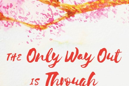 The Only Way Out is Through book by Dr Gail Gross