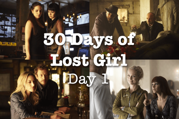 30 Days of Lost Girl 2014: Day 1