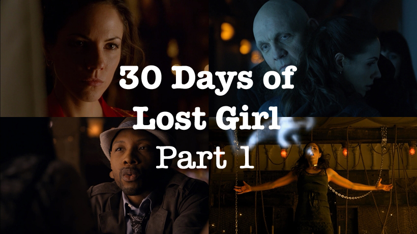 30 Days of Lost Girl: Part 1 — Episode 62 | Drinks at The Dal – A Lost Girl Podcast 30 Days of ...