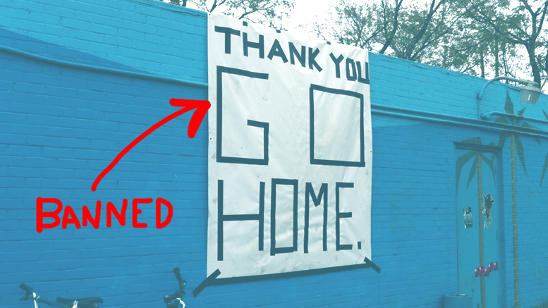 "Austin, TX -  SXSW ""Thank You, Now Go Home"" signs banned from being displayed at next year's festival"