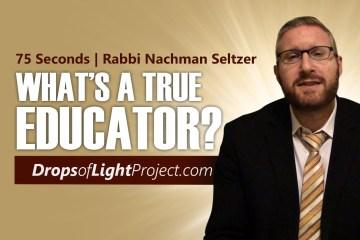What's a True Educator (75 Sec)