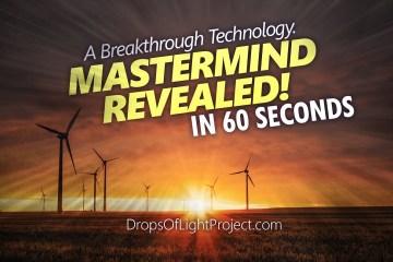 A Breakthrough Technology. Mastermind REVEALED!