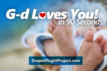 G-d Loves You! (90 Sec)