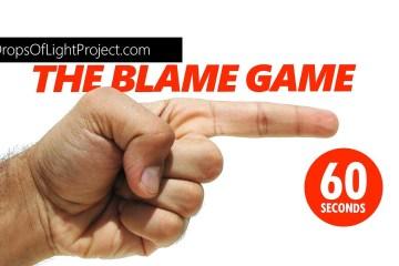The Blame Game (60 Sec)