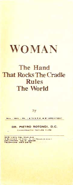 Cover of Dr. Rotondi's pamphlet: Woman, The Hand That Rocks the Cradle Rules the World