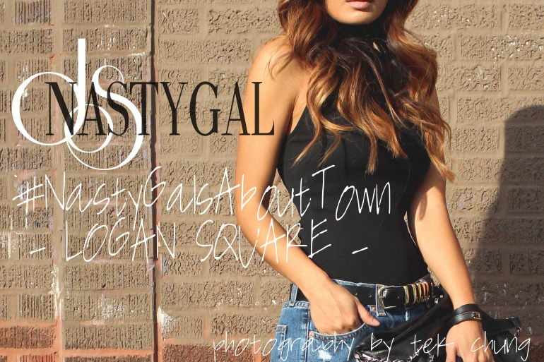 #NASTYGALSABOUTTOWN – LOGAN SQUARE