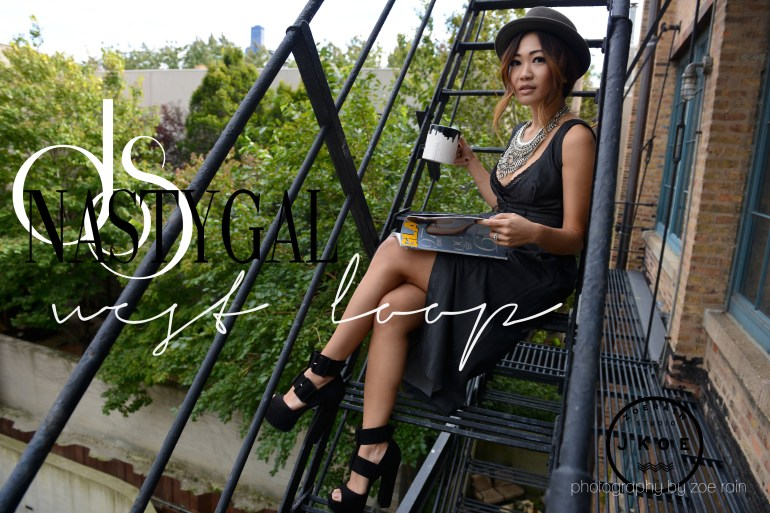 #NASTYGALSABOUTTOWN – WEST LOOP