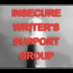 #IWSG – So you want to be a writer…. (pt 4)