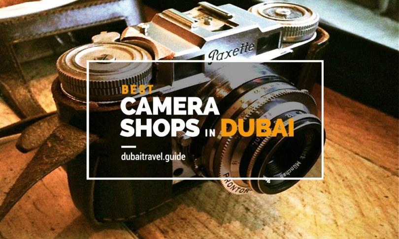 Best Camera Shops in Dubai