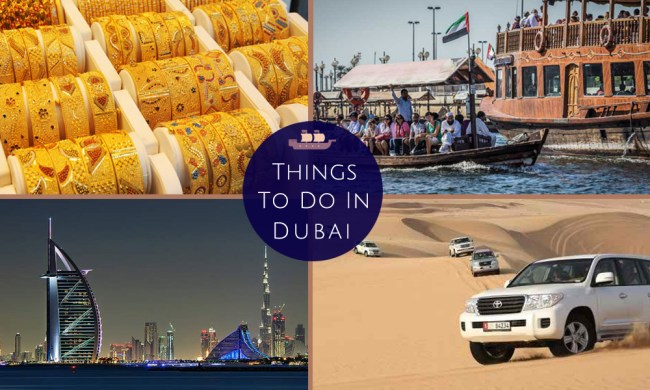 Things to do in Dubai – 10 Unique & Best Things to do in Dubai