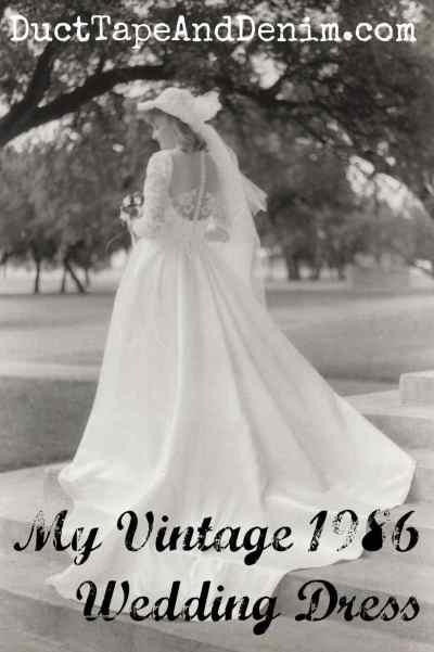 My Vintage 1986 Wedding Dress.  I designed and made this myself! | DuctTapeAndDenim.com