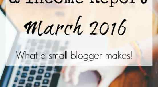 Blog Traffic and Blog Income Report, March 2016 | DuctTapeAndDenim.com