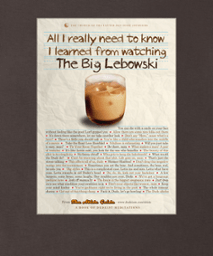 all i need to know i learned from watching the big lebowski