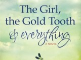 Book Review &#8211;  The Girl, The Gold Tooth and Everything&#8230;