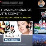 Riset Pasar dan Analisis Industri Kosmetik (Tren Pertumbuhan dan 5 Merek Paling Laris)
