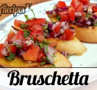 Bruschetta (Tasty Italian Appetizer) Recipe (VIDEO)