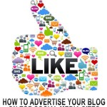 How To Advertise Your Blog On Top Social Media Sites