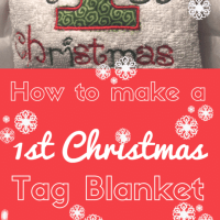 How to make a 'My First Christmas' tag blanket - full tutorial www.easyonthetongue.com