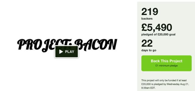 Project:BACON 22 days to go and 27% funded!