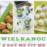 Wielkanoc z przepisami Eat me Fit me oraz przepis na kokosowo-orzechowy bezglutenowy mazurek bez cukru
