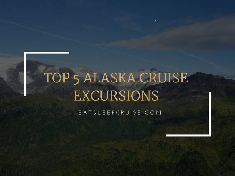 Top 5 Alaska Cruise Excursions From Eatsleepcruise Com
