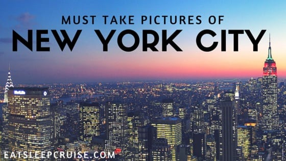 Must take pictures in New York city