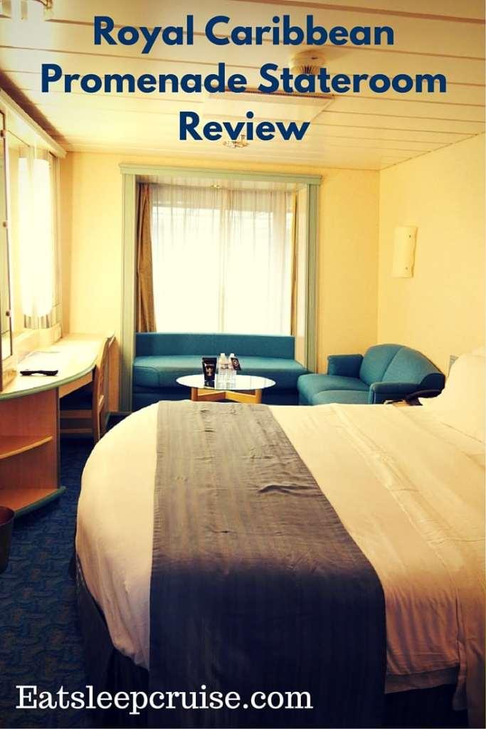 Royal Caribbean Promenade Stateroom Review