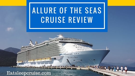 Complete Allure Of The Seas Cruise Review