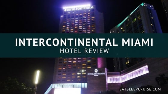 Intercontinental miami review feature