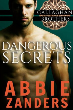 DangerousSecrets_CallaghanBrothers_Book1-500W