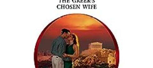 ♥RE Anniversary♥ 特刊:The Greek's Chosen Wife