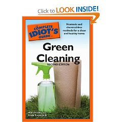 The Complete Idiot\'s Guide to Green Cleaning