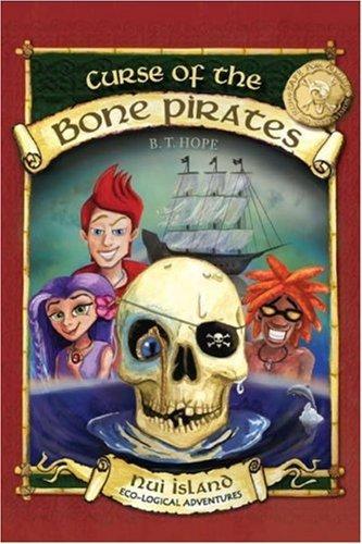 Eco Juvenile Books:  Curse of the Bone Pirates Eco-Logical Adventures
