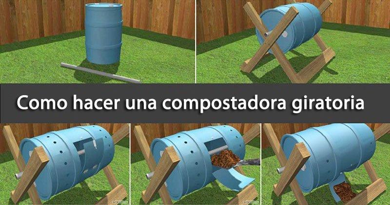 Como hacer una compostadora giratoria