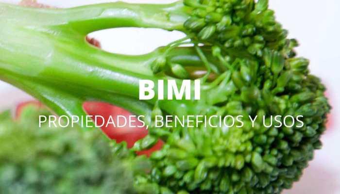 Bimi. Propiedades, beneficios y usos