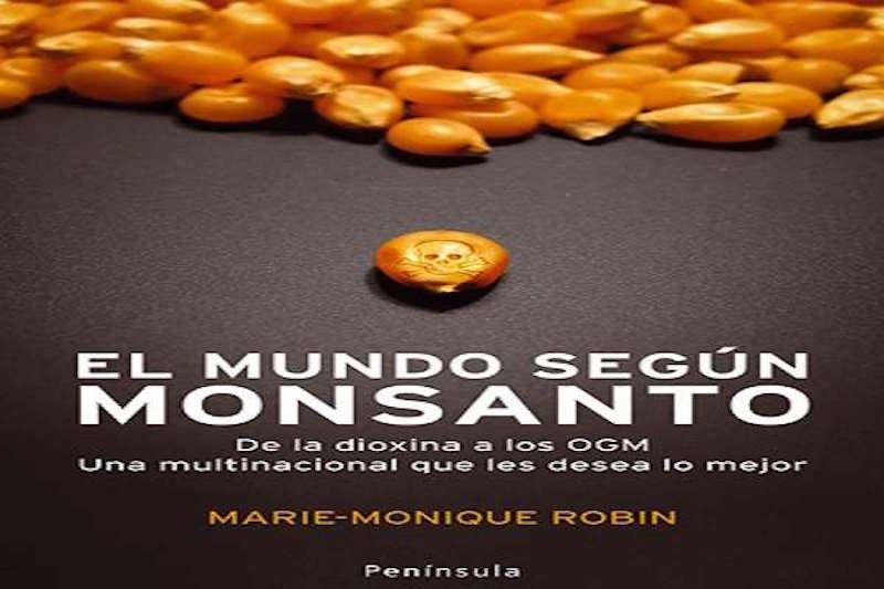Documental: El mundo según Monsanto