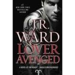 Lover Avenged (Black Dagger Brotherhood, Book 7) 1St (First) Edition Text Only