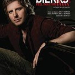Dierks Bentley - Feel That Fire - P/V/G Sheet Music