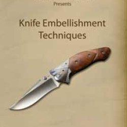 Knife Embellishment Techniques