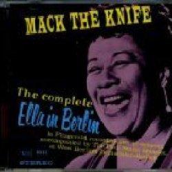 The Complete Ella In Berlin: Mack The Knife
