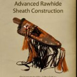Advanced Rawhide Sheath Construction (Dvd)