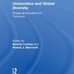 Universities And Global Diversity: Preparing Educators For Tomorrow (Routledge Research In Education)