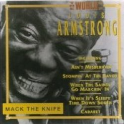 The World Of Louis Armstrong/ Mack The Knife