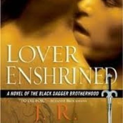 Lover Enshrined (Black Dagger Brotherhood, Book 6) Publisher: Signet