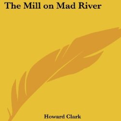 The Mill On Mad River