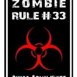 Zombie Rule 33 - Swiss Army Knife - Window Bumper Locker Sticker