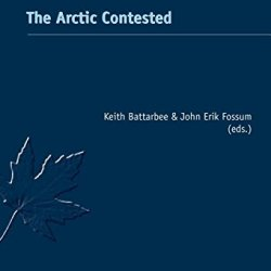 The Arctic Contested (Canadian Studies)