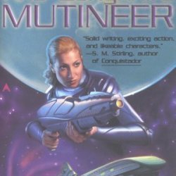 Mutineer (Kris Longknife) By Shepherd, Mike (2004) Mass Market Paperback